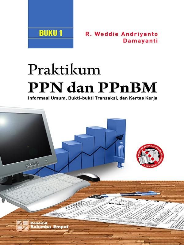 Praktikum PPN dan PPnBM/R.Weddie Andriyanto