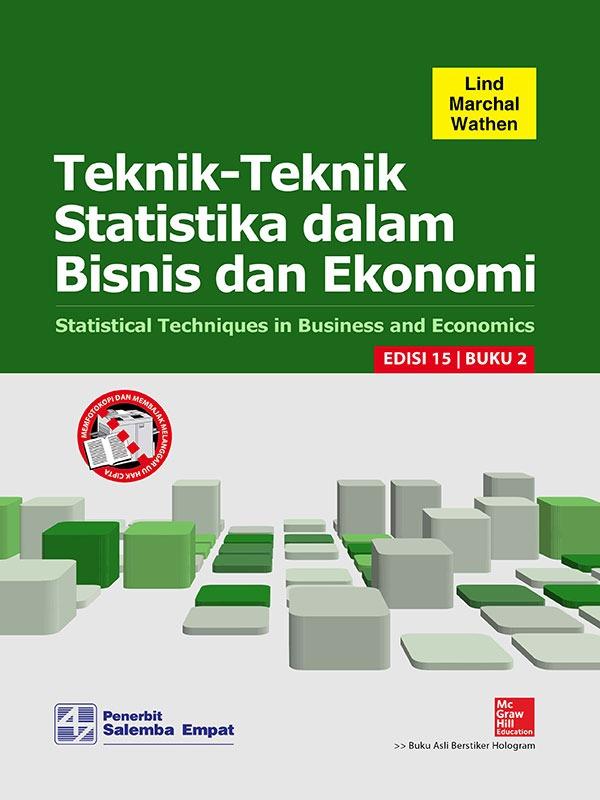 Teknik-Teknik Statistika dalam Bisnis dan Ekonomi Edisi 15 Buku 2/Lind