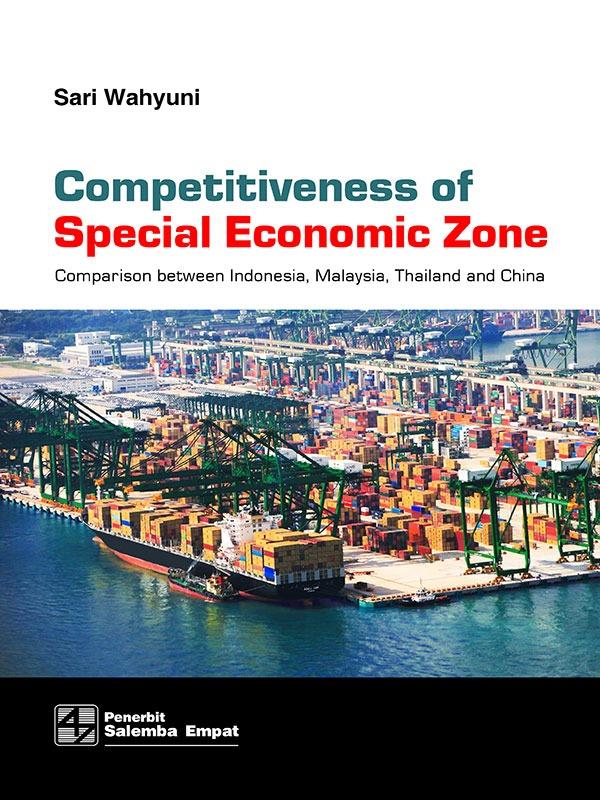 Competitiveness of Special Economic Zone/Sari Wahyuni