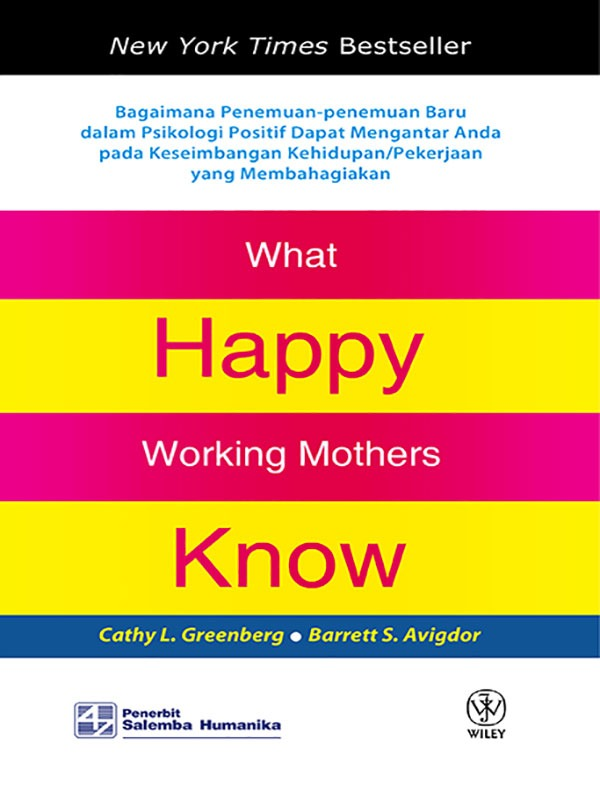 What Happy Working Mother Know/Cathy.L. Greenberg, Barret S