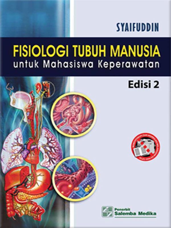 Fisiologi Tubuh Manusia Edisi 2/Syaifuddin