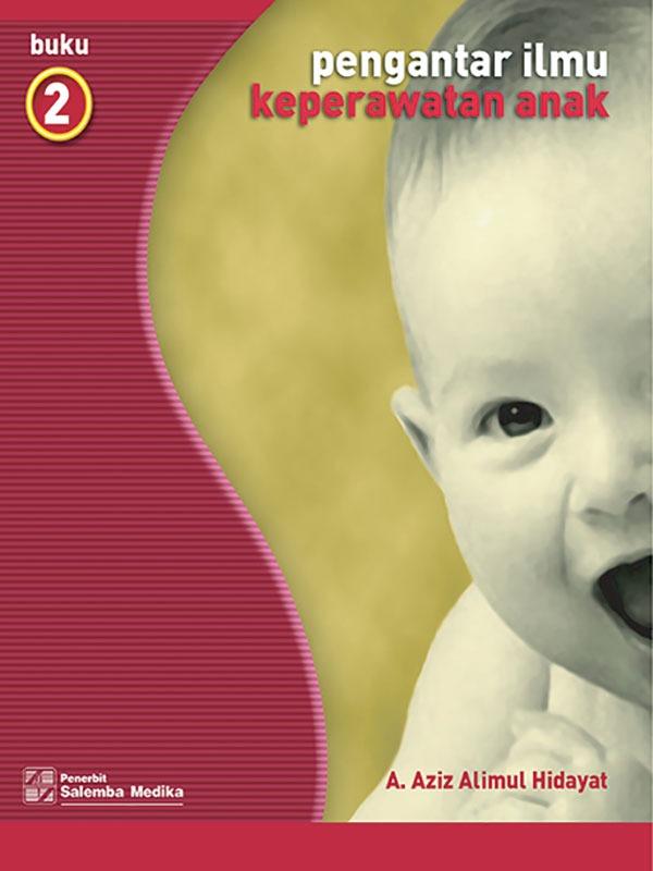 Pengantar Ilmu Keperawatan Anak 2