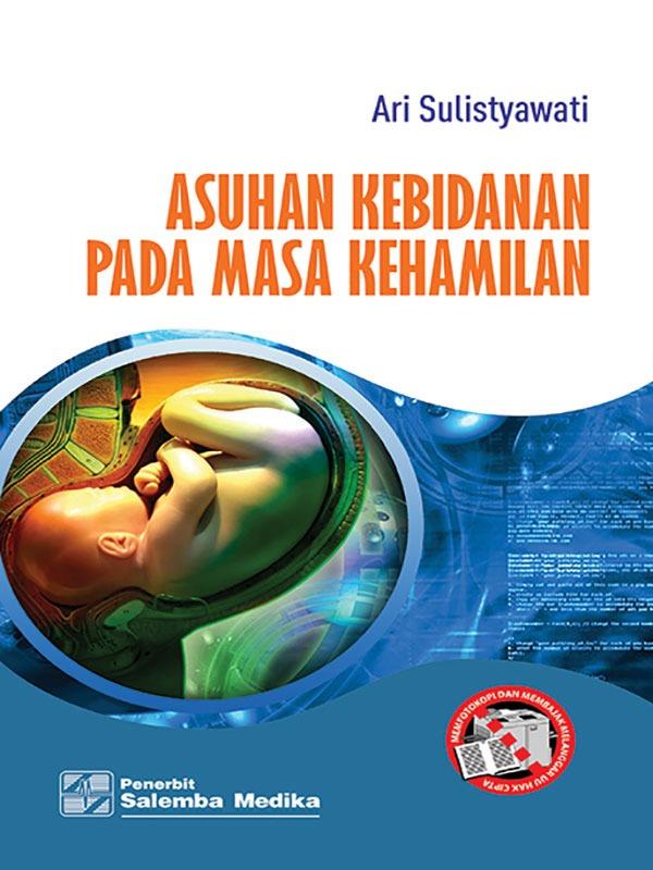 Asuhan Kebidanan pada Masa Kehamilan/Ari Sulistyawati