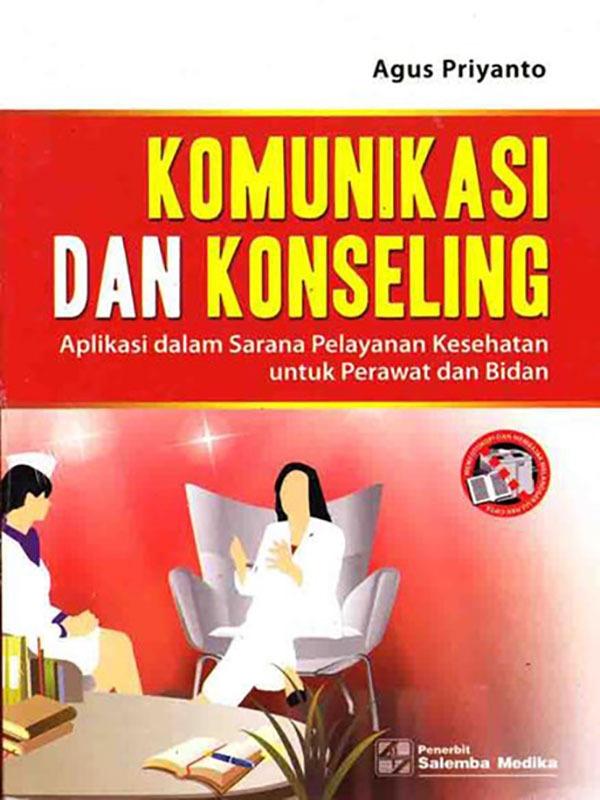 Komunikasi dan Konseling Kebidanan untuk Bidan/Agus P.