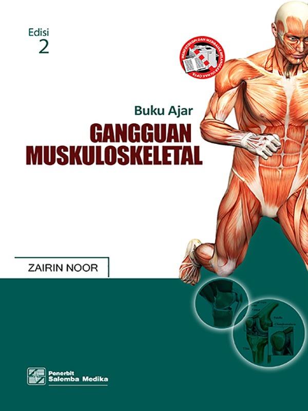 Buku Ajar Gangguan Muskuloskeletal Edisis 2-CD Lampiran/Prof. Zairin Noor