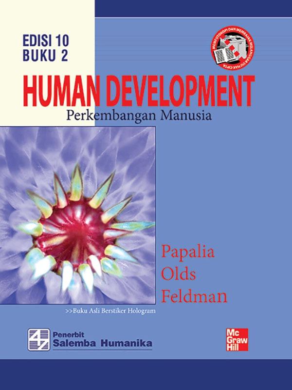 Human Development-Perkembangan Manusia Buku 2 Edisi 10/Papalia