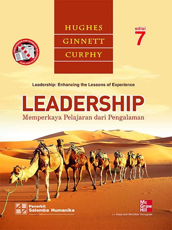 Leadership: Memperkaya Pelajaran dari Pengalaman Edisi 7/Hughes