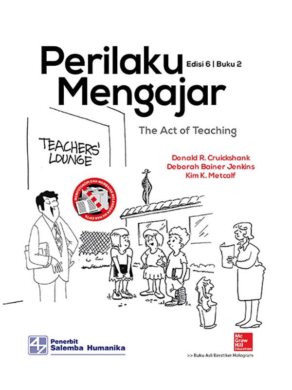 Perilaku Mengajar Edisi 6 Buku 2/Cruickshank