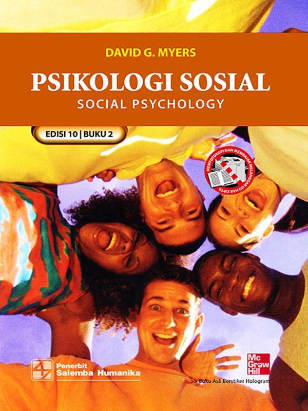 Psikologi Sosial Buku 2 Edisi 10/David G. Myers