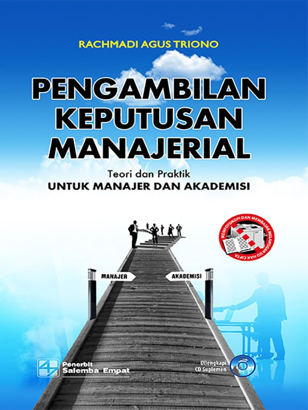 Pengambilan Keputusan Manajerial: Teori dan Praktik untuk Manajer dan Akademisi/Rachmadi