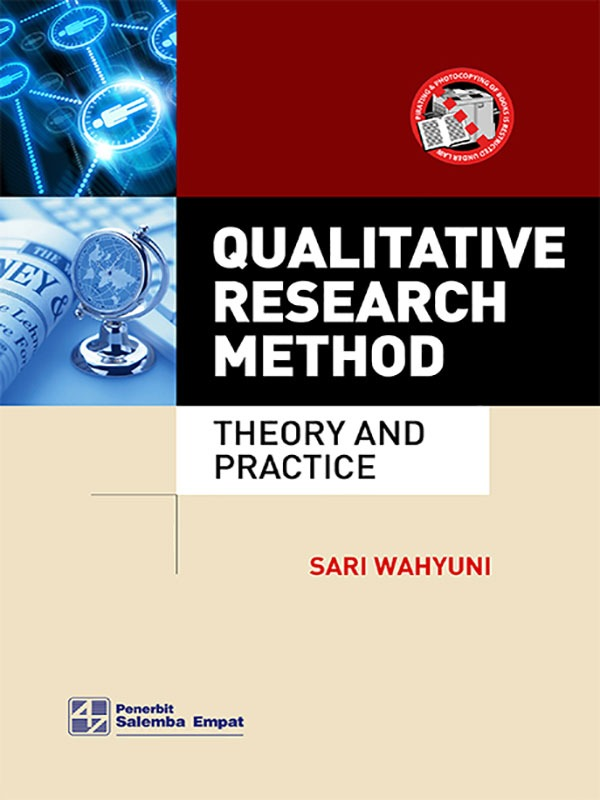 Qualitative Research Method: Theory and Practice/Sari Wahyuni