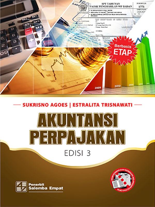 Akuntansi Perpajakan Edisi 3/Sukrisno Agoes-Estralita