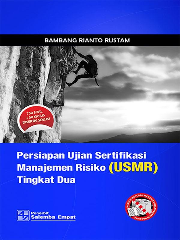 Persiapan Ujian Sertifikasi Manajemen Risiko Tingkat 2/Bambang R.R