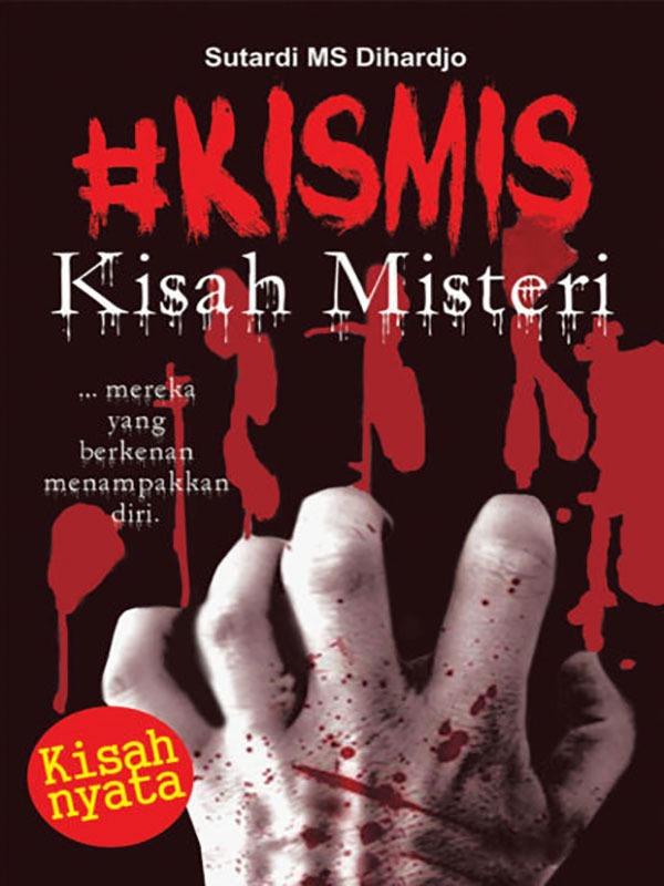 Kismis Kisah Misteri [SC]