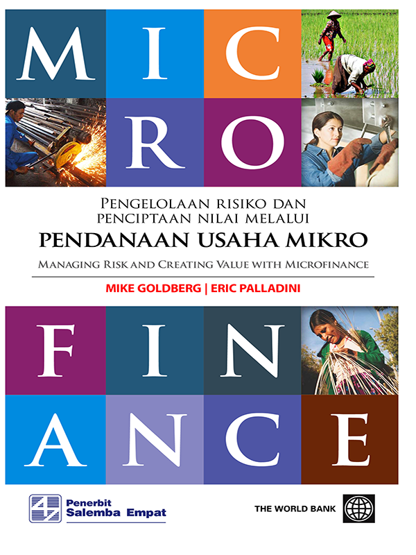 Managing Risk and Creative Value For Microfinancing/Mike Goldberg