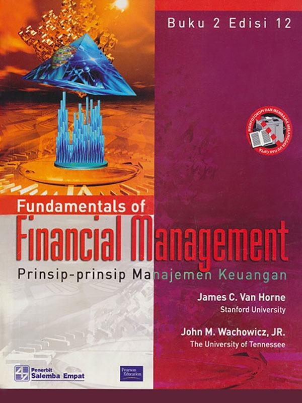 Prinsip-prinsip Manajemen Keuangan 2 Edisi 12-Koran/Van Horne