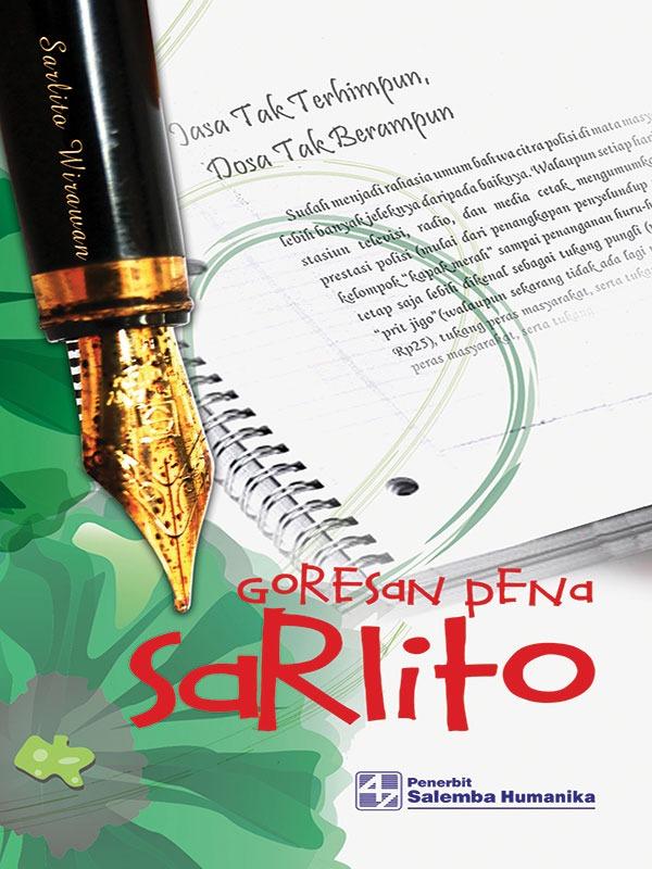 Goresan Pena Sarlito/Sarlito Wirawan Sarwono