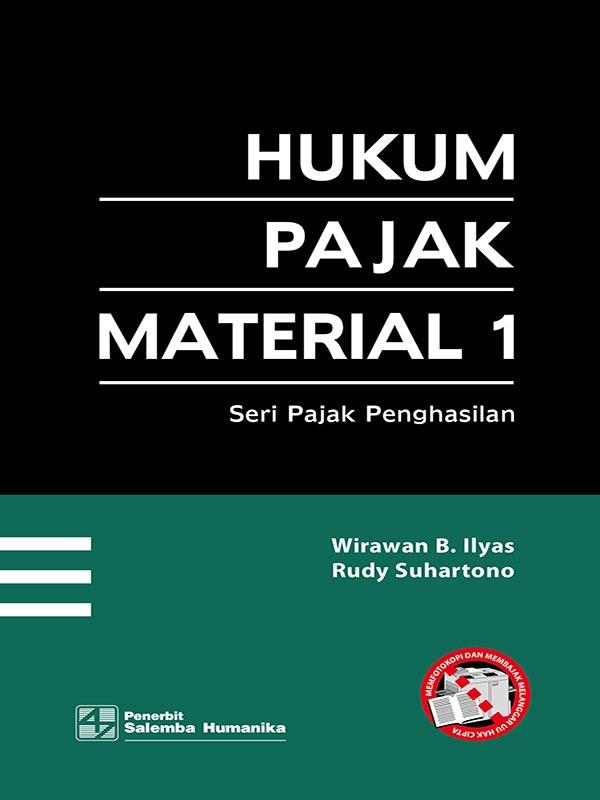 Hukum Pajak Material 1/Wirawan B. Ilyas