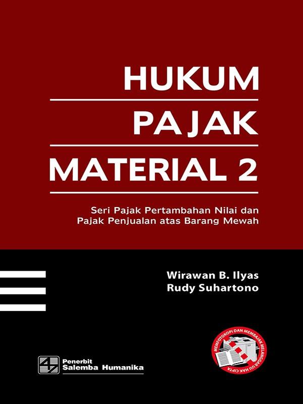 Hukum Pajak Material 2/Wirawan B. Ilyas