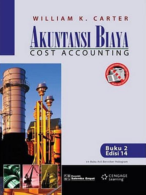 Akuntansi Biaya Buku 2 Edisi 14-HVS/Carter