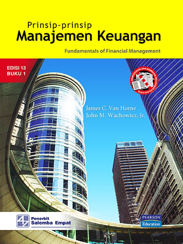 Prinsip-Prinsip Manajemen Keuangan Edisi 13 Buku 1-koran/Van Horne