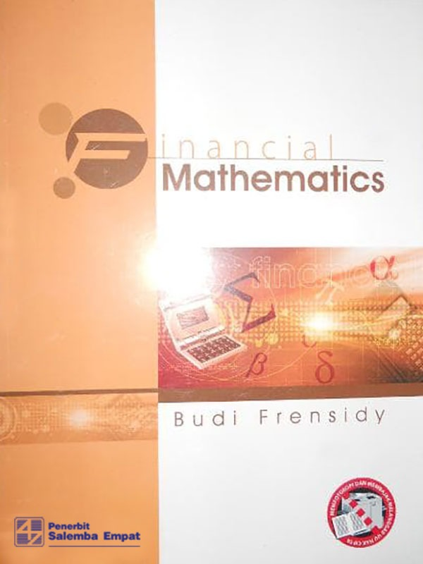Financial Mathematics/Budi Frensidy