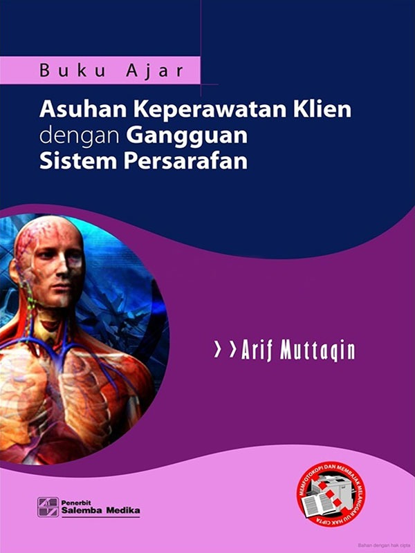 Buku Ajar Asuhan Gangguan Persarafan/Arif Muttaqin