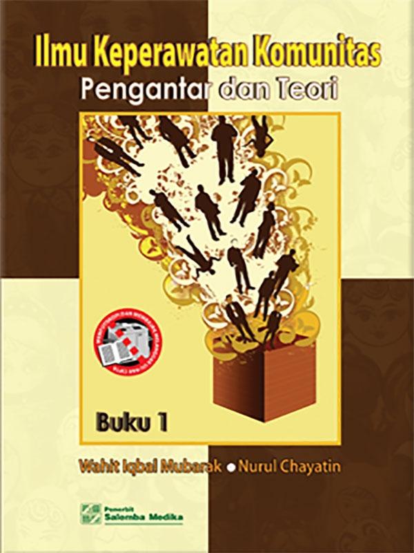 Ilmu Keperawatan Komunitas Buku 1-HVS/Wahit-Nurul