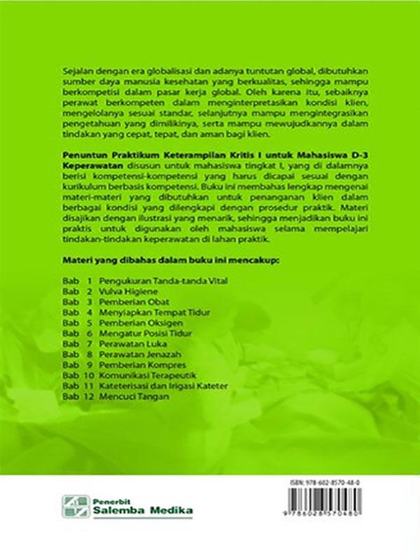 Penuntun Praktikum Keterampilan Kritis I/Tim Penulis Poltekkes Maluku