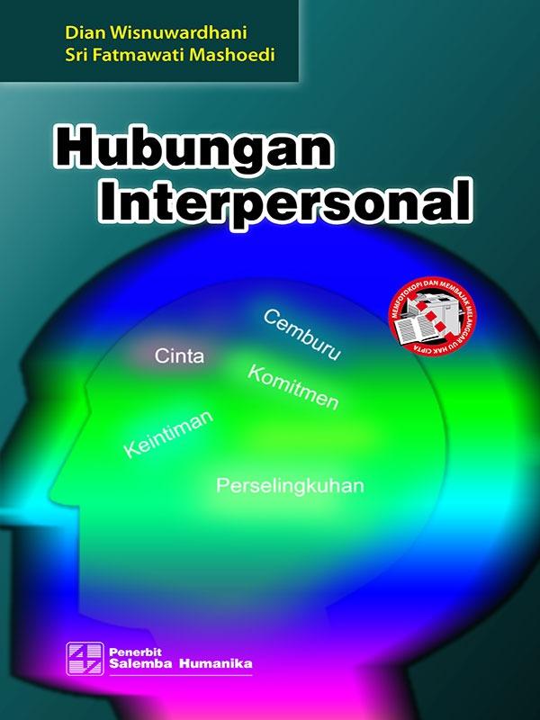 Hubungan Interpersonal/Dian Wisnuwardhani