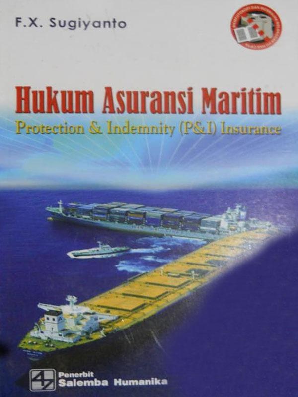 Hukum Asuransi Maritim/F. X. Sugiyanto