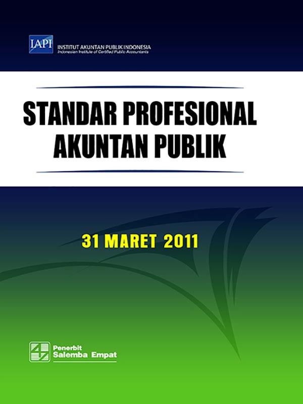 Standar Profesional Akuntan Publik 31 Maret 2011/IAPI