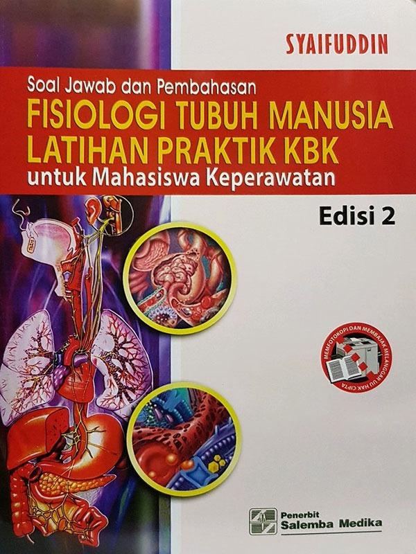Soal Jawab Pembahasan Fisiologi Tubuh Manusia Edisi 2/Syaifuddin
