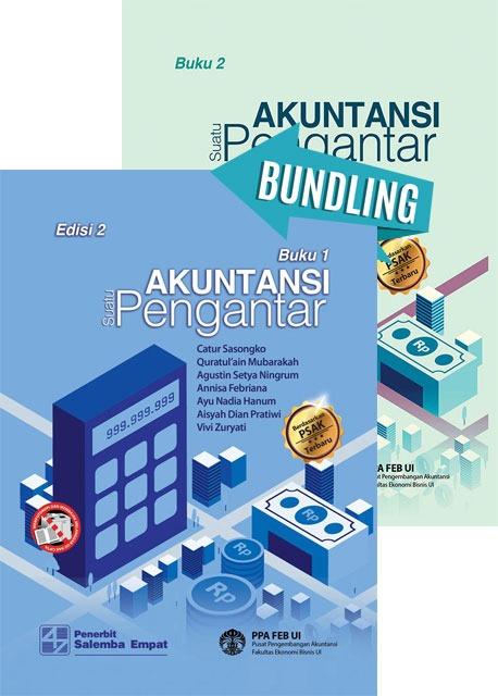 Akuntansi Suatu Pengantar 1 Berbasis PSAK Edisi 2 dan Buku 2/PPA FEB UI