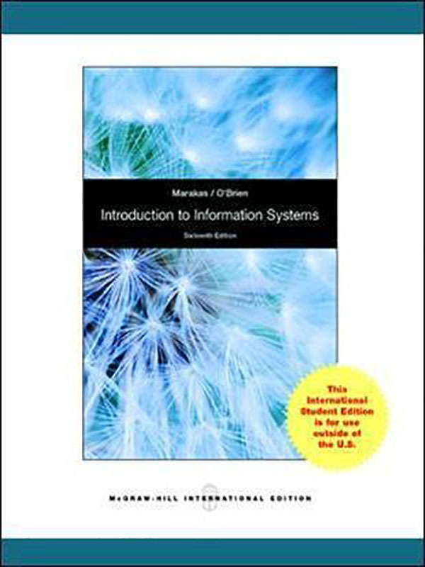 Introduction to Information System 16e