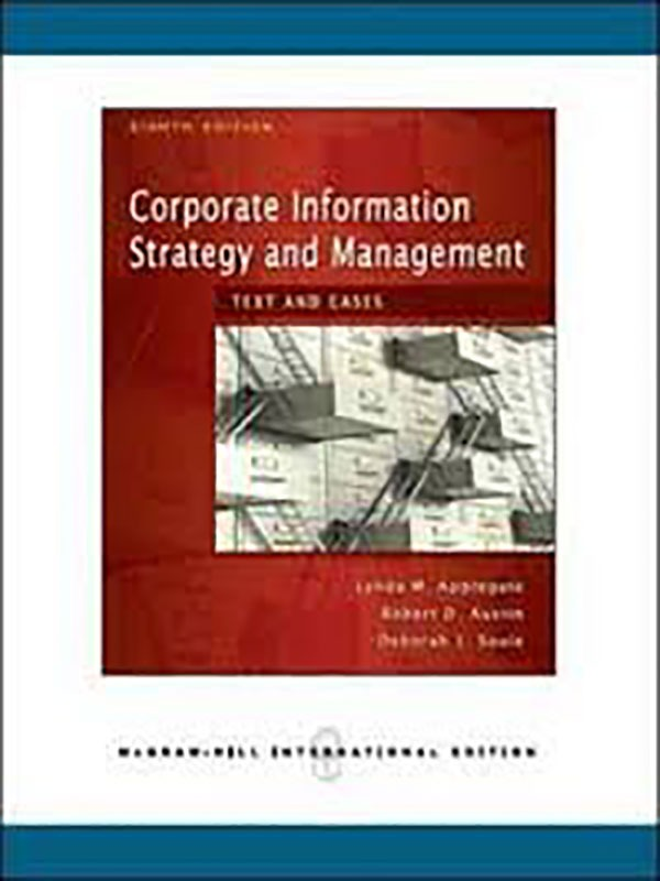 Corporate Information Strategy and Management 8e