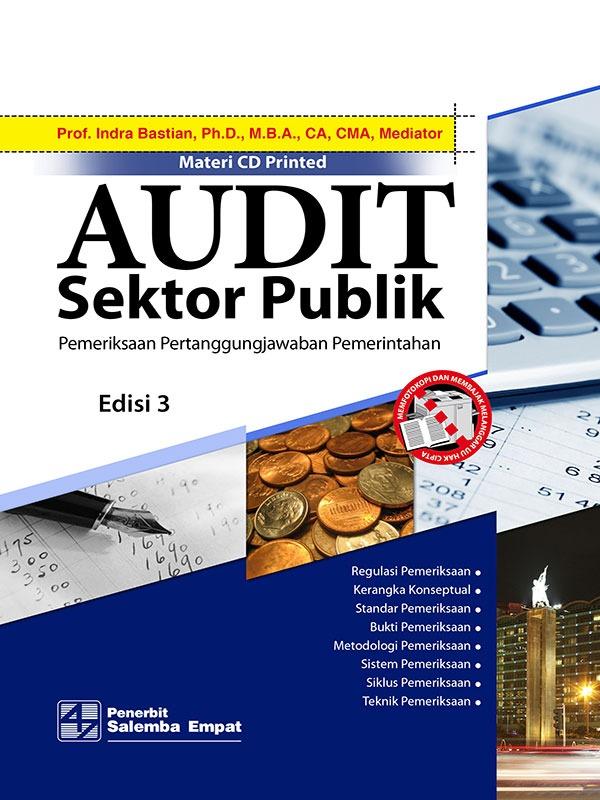 Audit Sektor Publik (e3)-Full Print/Indra Bastian