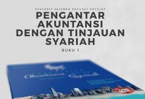 Pengantar Akuntansi dengan Tinjauan Syariah Buku 1