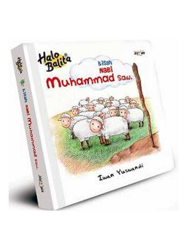 HALO BALITA: KISAH NABI MUHAMMAD SAW