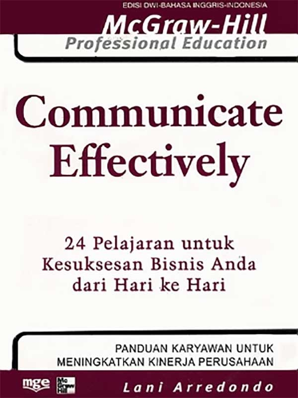Communicate Effectively/Lani Arredondo