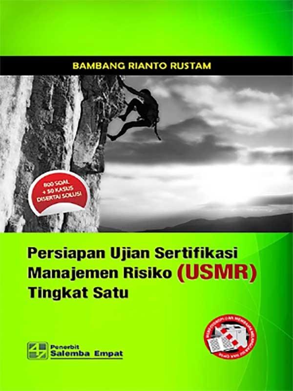 Persiapan Ujian Sertifikasi Manajemen Risiko Tingkat 1/Bambang R.R