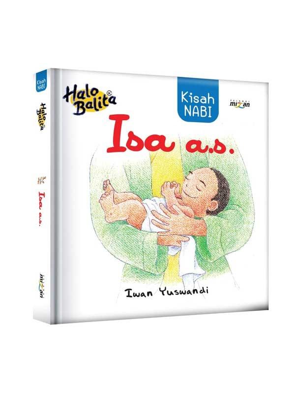 HALO BALITA: KISAH NABI ISA A.S.-NEW
