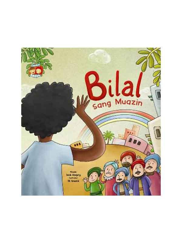 BB.SERI SAHABAT RASUL: BILAL SANG MUAZIN