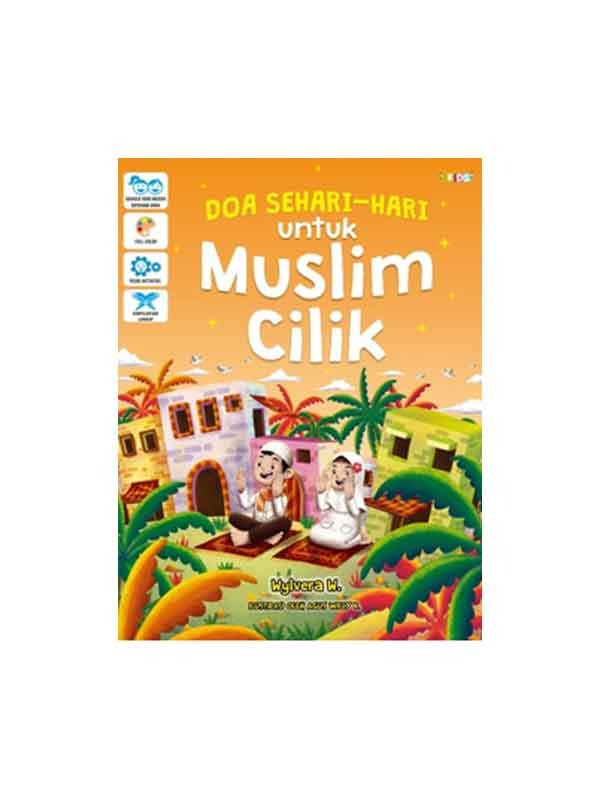DOA SEHARI-HARI UNTUK MUSLIM CILIK