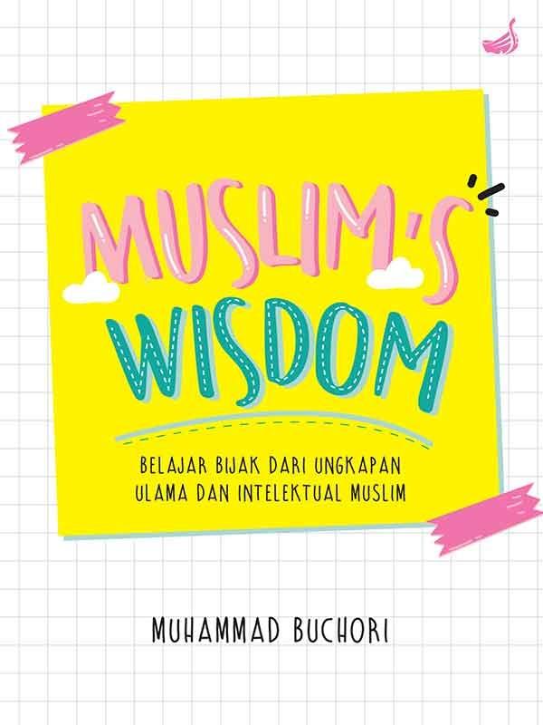 MUSLIMS WISDOM