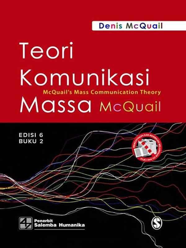 Teori Komunikasi Massa Buku 2 Edisi 6/McQuail