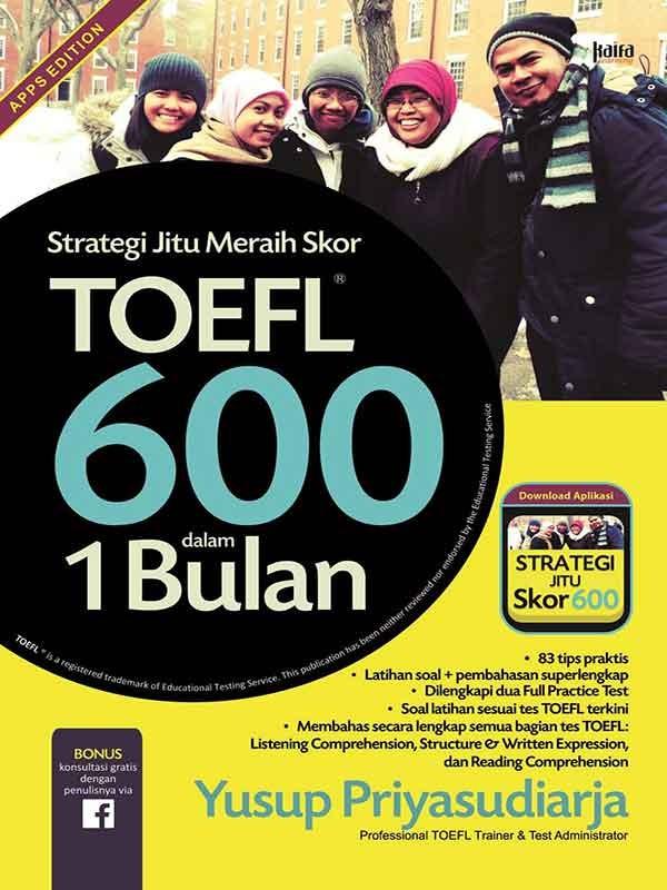 STRATEGI JITU MERAIH SKOR TOEFL 600 DALAM 1 BULAN-NEW