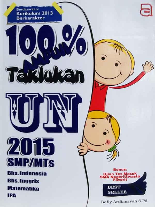 100% Ampuh Taklukkan UN SMP/MTS 2015 -SC-