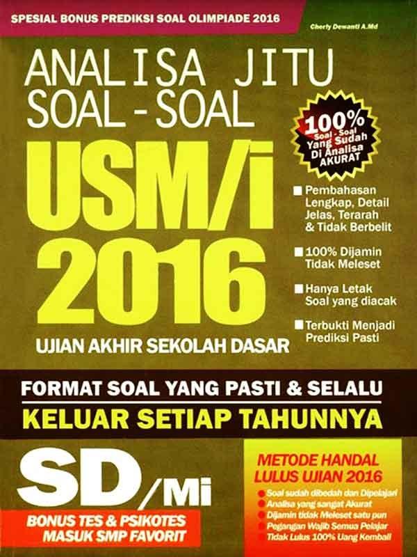 ANALISA JITU SOAL-SOAL USM/I 2016 SD/MI -SC-