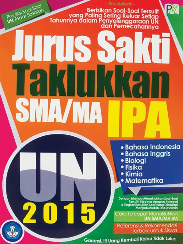 Jurus Sakti Taklukkan UN SMA/MA IPA 2015 -SC-